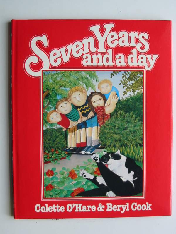 Photo of SEVEN YEARS AND A DAY written by O'Hare, Colette illustrated by Cook, Beryl published by Collins (STOCK CODE: 447017)  for sale by Stella & Rose's Books