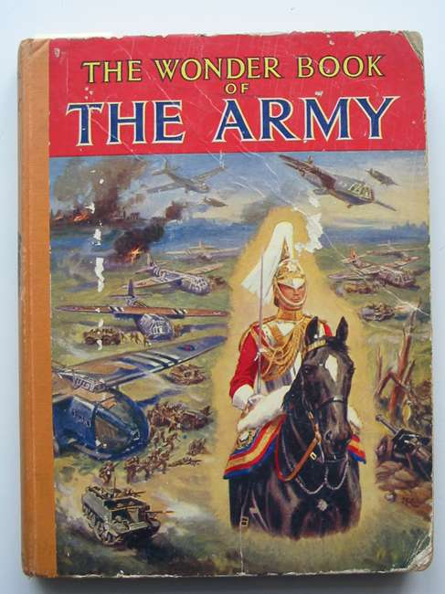 Photo of THE WONDER BOOK OF THE ARMY published by Ward, Lock & Co. Ltd. (STOCK CODE: 447225)  for sale by Stella & Rose's Books