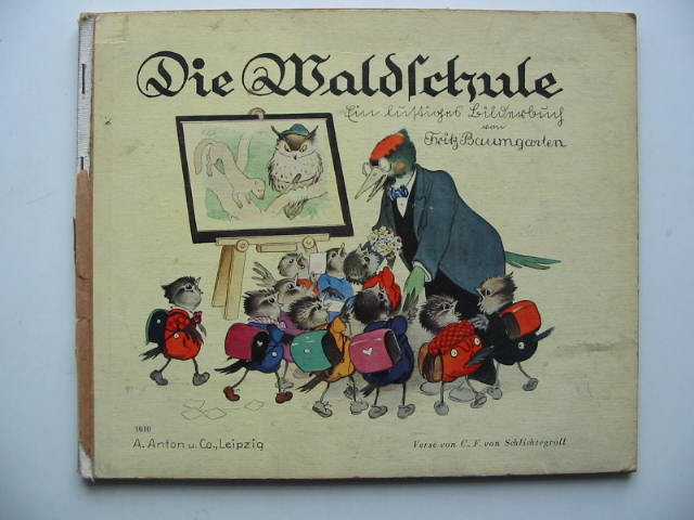 Photo of DIE WALDSCHULE written by Von Schlichtegroll, C.F. illustrated by Baumganten, Fritz published by A. Anton & Co (STOCK CODE: 450024)  for sale by Stella & Rose's Books