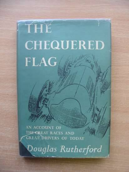 Photo of THE CHEQUERED FLAG written by Rutherford, Douglas published by Collins (STOCK CODE: 485355)  for sale by Stella & Rose's Books