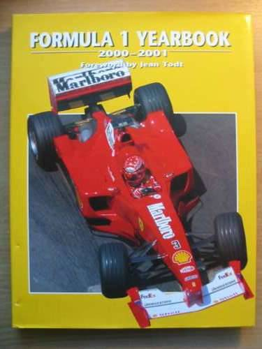 Photo of FORMULA 1 YEARBOOK 2000-2001 written by Domenjoz, Luc<br />Todt, Jean published by Parragon (STOCK CODE: 485425)  for sale by Stella & Rose's Books