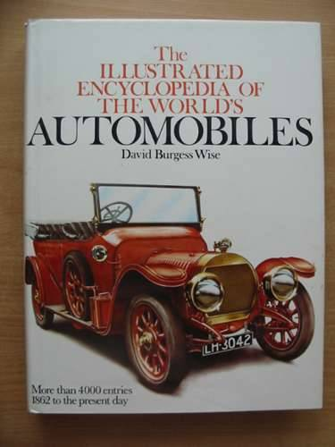 Photo of THE ILLUSTRATED ENCYCLOPEDIA OF AUTOMOBILES written by Wise, David Burgess published by New Burlington Books (STOCK CODE: 486231)  for sale by Stella & Rose's Books