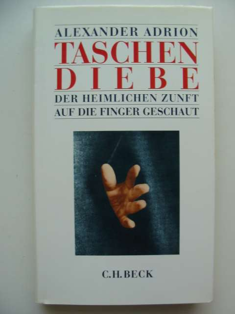 Photo of TASCHENDIEBE written by Adrion, Alexander published by C.H. Beck (STOCK CODE: 487452)  for sale by Stella & Rose's Books