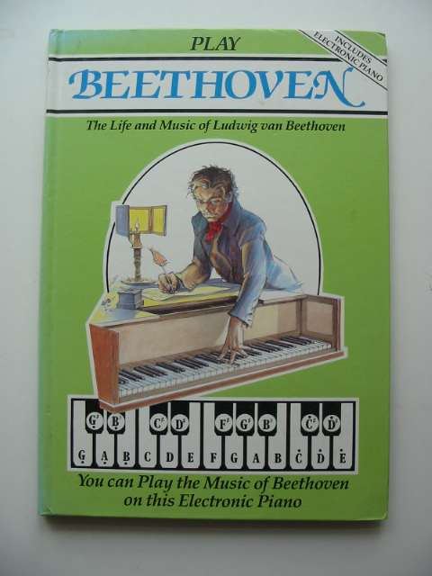 Photo of PLAY BEETHOVEN written by Sage, Alison illustrated by Gabbey, Terry published by Octopus (STOCK CODE: 502452)  for sale by Stella & Rose's Books