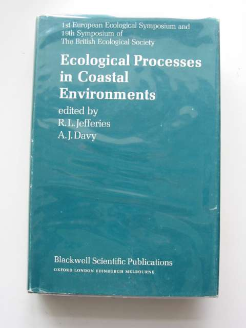 Photo of ECOLOGICAL PROCESSES IN COASTAL ENVIRONMENTS written by Jefferies, R.L.<br />Davy, A.J. published by Blackwell Scientific Publications (STOCK CODE: 553967)  for sale by Stella & Rose's Books