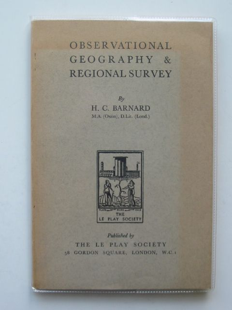Photo of OBSERVATIONAL GEOGRAPHY AND REGIONAL SURVEY written by Barnard, H.C. published by The Le Play Society (STOCK CODE: 554168)  for sale by Stella & Rose's Books
