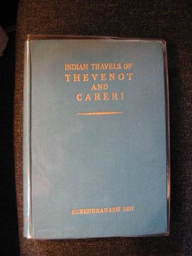 Photo of INDIAN TRAVELS OF THEVENOT AND CARERI written by Sen, Surendranath N. published by The National Archives Of India (STOCK CODE: 554392)  for sale by Stella & Rose's Books