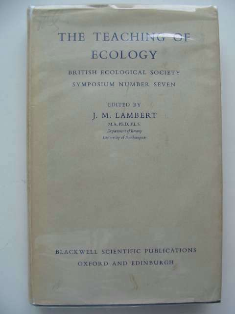 Photo of THE TEACHING OF ECOLOGY written by Lambert, J.M. published by Blackwell Scientific Publications (STOCK CODE: 554517)  for sale by Stella & Rose's Books