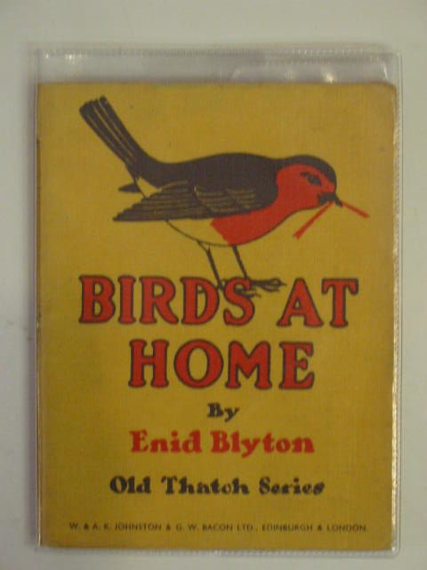 Photo of BIRDS AT HOME written by Blyton, Enid published by W. & A.K. Johnston Limited, G.W. Bacon Ltd (STOCK CODE: 556041)  for sale by Stella & Rose's Books
