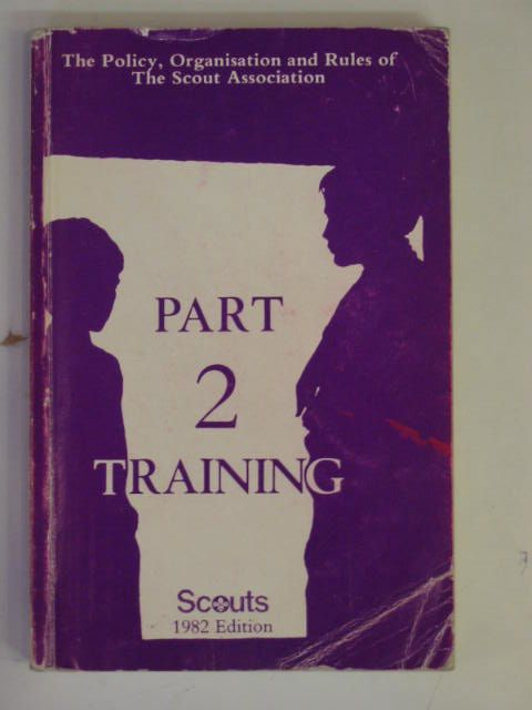 Photo of PART 2 TRAINING published by The Scout Association (STOCK CODE: 556655)  for sale by Stella & Rose's Books