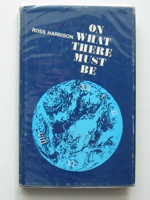 Photo of ON WHAT THERE MUST BE written by Harrison, Ross published by Oxford University Press (STOCK CODE: 558550)  for sale by Stella & Rose's Books
