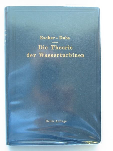 Photo of DIE THEORIE DER WASSERYURBINEN written by Escher, Rudolph<br />Dubs, Robert published by Julius Springer (STOCK CODE: 561713)  for sale by Stella & Rose's Books