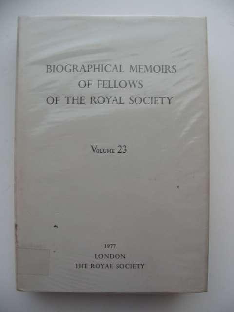 Photo of BIOGRAPHICAL MEMOIRS OF FELLOWS OF THE ROYAL SOCIETY VOLUME 23 published by The Royal Society (STOCK CODE: 563164)  for sale by Stella & Rose's Books