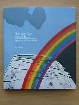 Photo of RAINBOW OVER EDEN IMAGES OF AUCKLAND written by Shaw, Peter published by Godwit (STOCK CODE: 563267)  for sale by Stella & Rose's Books