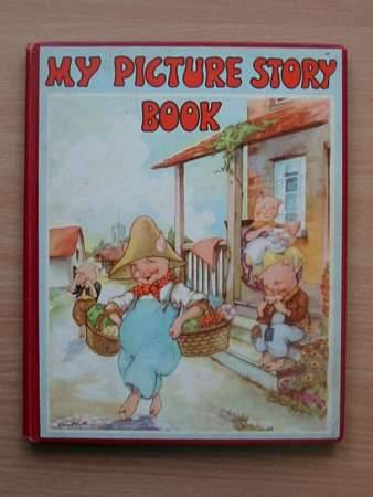 Photo of MY PICTURE STORY BOOK written by Piper, Watty illustrated by Eulalie, <br />Becker, Victor G.<br />Scott, Arthur O. published by Platt & Munk (STOCK CODE: 564336)  for sale by Stella & Rose's Books
