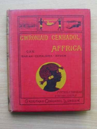 Photo of GWRONIAID CENHADOL AFFRICA written by Stock, Sarah Geraldina published by John Snow (STOCK CODE: 567182)  for sale by Stella & Rose's Books