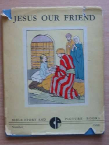 Photo of JESUS OUR FRIEND written by Krall, Bertha C. illustrated by Cloke, Rene published by Carwal Publications, Ltd. (STOCK CODE: 568945)  for sale by Stella & Rose's Books