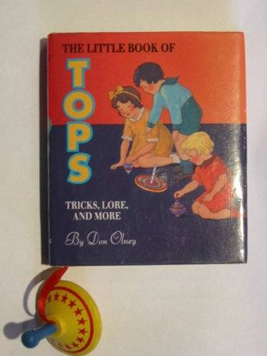 Photo of THE LITTLE BOOK OF TOPS written by Olney, Don illustrated by Marks, Laurie published by Running Press (STOCK CODE: 569422)  for sale by Stella & Rose's Books