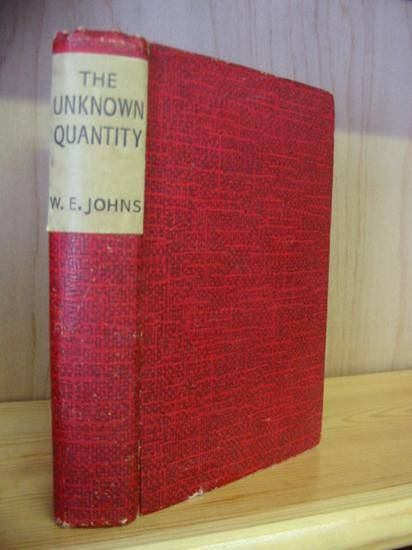 Photo of THE UNKNOWN QUANTITY written by Johns, W.E. published by John Hamilton (STOCK CODE: 570839)  for sale by Stella & Rose's Books