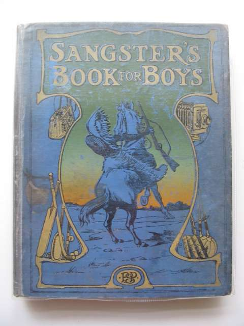 Photo of SANGSTER'S BOOK FOR BOYS written by Sangster, W. published by The Paternoster Publishing Society (STOCK CODE: 571368)  for sale by Stella & Rose's Books