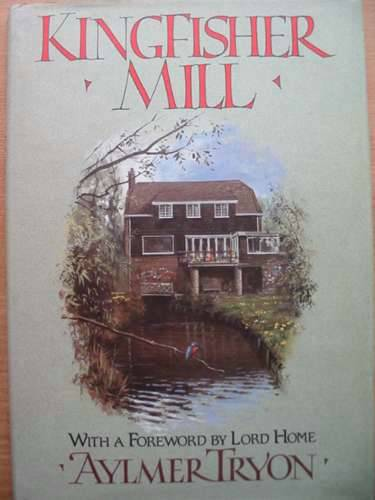 Photo of KINGFISHER MILL written by Tryon, Aylmer illustrated by McPhail, Rodger published by Collins (STOCK CODE: 572557)  for sale by Stella & Rose's Books