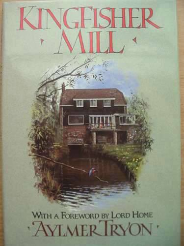 Photo of KINGFISHER MILL written by Tryon, Aylmer illustrated by McPhail, Rodger published by Collins (STOCK CODE: 572651)  for sale by Stella & Rose's Books