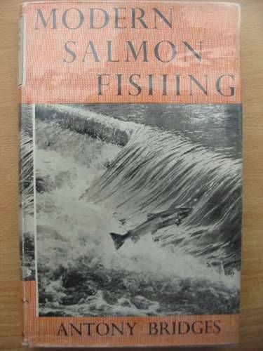 Photo of MODERN SALMON FISHING written by Bridges, Antony published by Adam & Charles Black (STOCK CODE: 572686)  for sale by Stella & Rose's Books