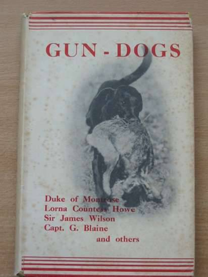 Photo of GUN DOGS written by Smith, A. Croxton<br />et al,  published by Seeley, Service & Co. Ltd. (STOCK CODE: 573339)  for sale by Stella & Rose's Books