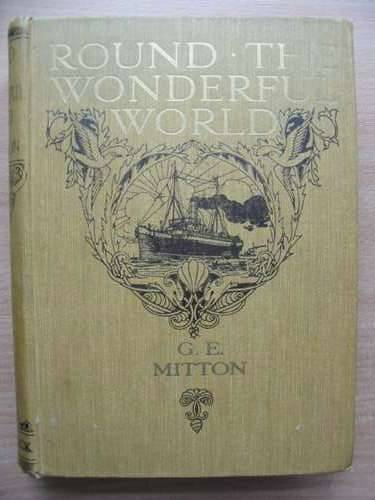 Photo of ROUND THE WONDERFUL WORLD written by Mitton, G.E. illustrated by Forrest, A.S. published by T.C. & E.C. Jack (STOCK CODE: 573771)  for sale by Stella & Rose's Books