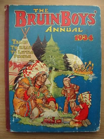 Photo of THE BRUIN BOYS ANNUAL 1934 illustrated by Foxwell, Herbert<br />Robinson, Gordon<br />et al.,  published by The Amalgamated Press (STOCK CODE: 573986)  for sale by Stella & Rose's Books