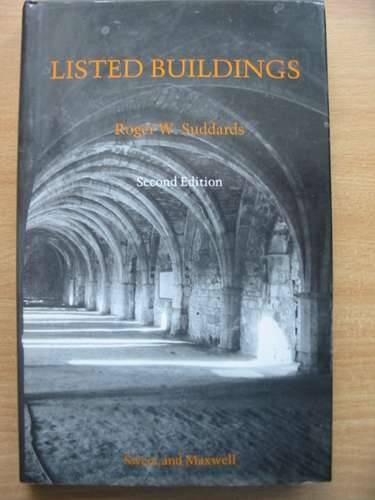 Photo of LISTED BUILDINGS written by Suddards, Roger W.<br />et al, published by Sweet & Maxwell (STOCK CODE: 574499)  for sale by Stella & Rose's Books