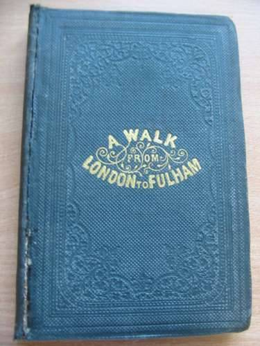 Photo of A WALK FROM LONDON TO FULHAM written by Croker, Thomas Crofton<br />Croker, T.F. Dillon illustrated by Fairholt, F.W. published by William Tegg (STOCK CODE: 576037)  for sale by Stella & Rose's Books