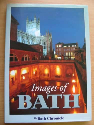 Photo of IMAGES OF BATH THE BATH CHRONICLE published by Breedon Books Publishing Co. (STOCK CODE: 576777)  for sale by Stella & Rose's Books