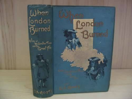 Photo of WHEN LONDON BURNED written by Henty, G.A. illustrated by Finnemore, J. published by Blackie & Son Ltd. (STOCK CODE: 577066)  for sale by Stella & Rose's Books