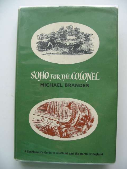 Photo of SOHO FOR THE COLONEL written by Brander, Michael published by Douglas Saunders (STOCK CODE: 578436)  for sale by Stella & Rose's Books