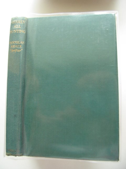 Photo of NEARLY ALL HUNTING written by Neale, Douglas published by Vinton & Co. Ltd. (STOCK CODE: 578559)  for sale by Stella & Rose's Books