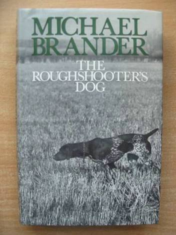 Photo of THE ROUGHSHOOTER'S DOG written by Brander, Michael published by Gentry Books (STOCK CODE: 578732)  for sale by Stella & Rose's Books