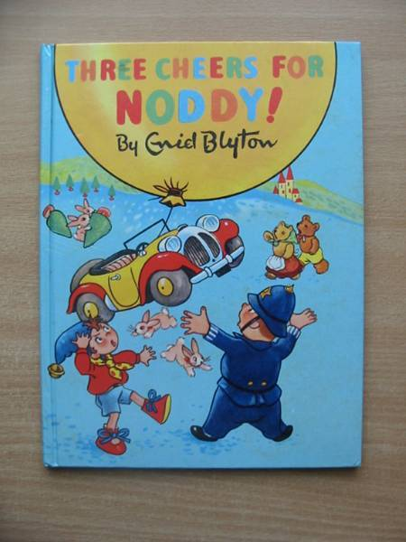 Photo of THREE CHEERS FOR NODDY! written by Blyton, Enid illustrated by Beek,  published by Sampson Low, Marston & Co. Ltd. (STOCK CODE: 578984)  for sale by Stella & Rose's Books