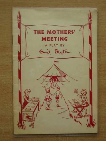 Photo of THE MOTHERS' MEETING written by Blyton, Enid published by Evans Brothers Limited (STOCK CODE: 579290)  for sale by Stella & Rose's Books