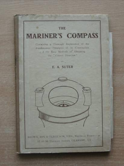 Photo of THE MARINER'S COMPASS written by Suter, E.A. published by James Brown & Son (STOCK CODE: 581305)  for sale by Stella & Rose's Books