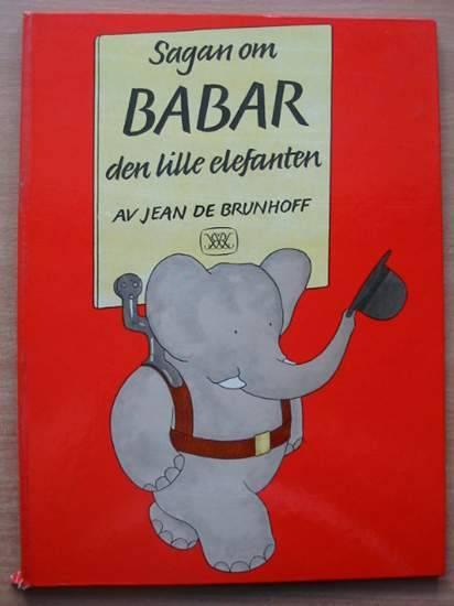 Photo of SAGAN OM BABAR DEN LILLE ELEFANTEN written by De Brunhoff, Jean published by Raben & Sjogren (STOCK CODE: 582128)  for sale by Stella & Rose's Books