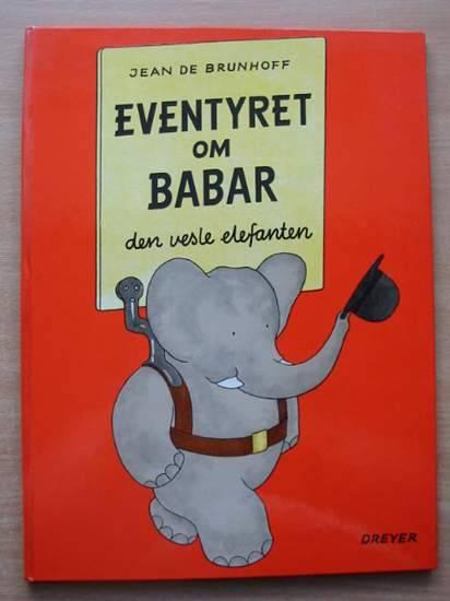Photo of EVENTYRET OM BABAR DEN VESLE ELEFANTEN written by De Brunhoff, Jean published by Editions Graphiques Internationales (STOCK CODE: 582132)  for sale by Stella & Rose's Books