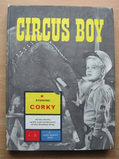 Photo of CIRCUS BOY written by Grimsley, Gordon illustrated by Pollack, John published by Daily Mirror (STOCK CODE: 582314)  for sale by Stella & Rose's Books
