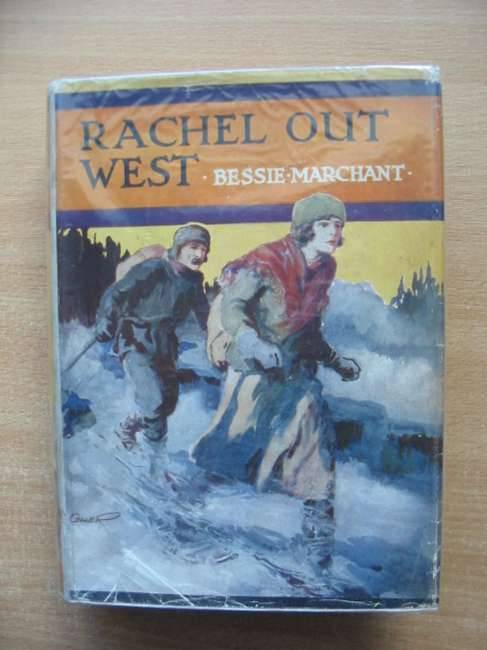 Photo of RACHEL OUT WEST written by Marchant, Bessie illustrated by Coller, Henry published by Blackie & Son Ltd. (STOCK CODE: 582403)  for sale by Stella & Rose's Books