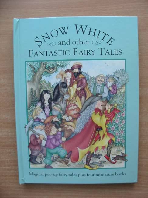 Photo of SNOW WHITE AND OTHER FANTASTIC FAIRY TALES illustrated by Thatcher, Fran published by Harper Collins (STOCK CODE: 583517)  for sale by Stella & Rose's Books