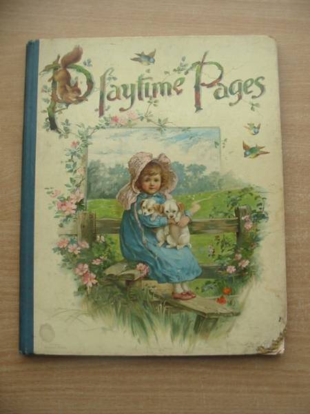 Photo of PLAYTIME PAGES AND PRETTY PICTURES written by Nesbit, E.<br />Weedon, L.L.<br />et al, published by Ernest Nister (STOCK CODE: 584127)  for sale by Stella & Rose's Books