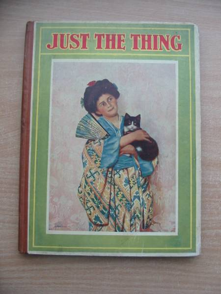 Photo of JUST THE THING illustrated by Lillie, R.<br />Muckley, A. Fairfax<br />et al., published by Cassell & Company Limited (STOCK CODE: 584203)  for sale by Stella & Rose's Books