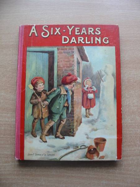 Photo of A SIX-YEARS' DARLING written by Thorn, Ismay published by John F. Shaw & Co Ltd. (STOCK CODE: 585095)  for sale by Stella & Rose's Books