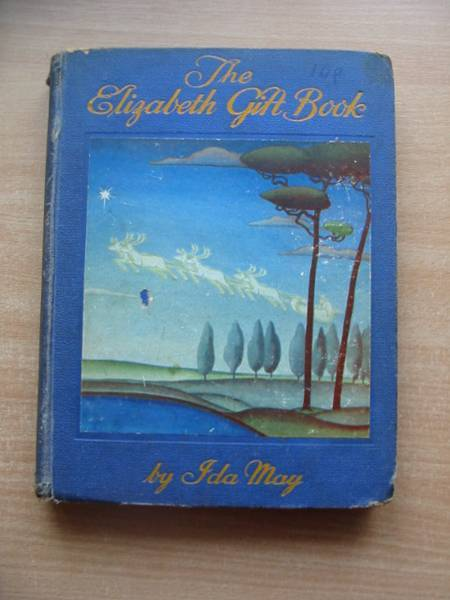 Photo of THE ELIZABETH GIFT BOOK written by May, Ida published by Albert E. Marriott (STOCK CODE: 585249)  for sale by Stella & Rose's Books
