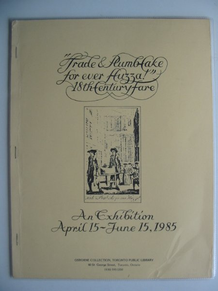 Photo of TRADE & PLUMB-CAKE FOR EVER HUZZA published by Toronto Public Library (STOCK CODE: 585771)  for sale by Stella & Rose's Books